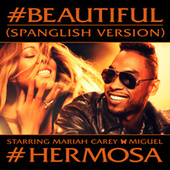 #Beautiful (Spanglish Version) by Mariah Carey
