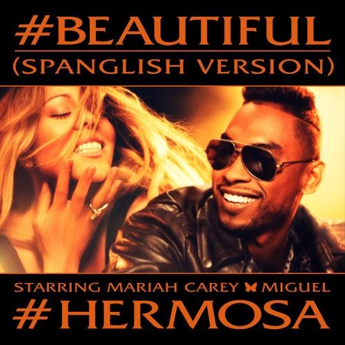 #Beautiful (Spanglish Version) by Mariah Carey