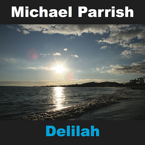 Delilah by Michael Parrish