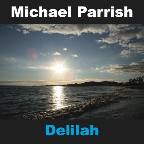 Delilah by Michael Parrish
