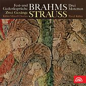 Brahms, Strauss:  Choruses by Kühn Mixed Choir