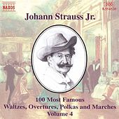 100 Most Famous Works Vol. 4 by Johann Strauss, Jr.