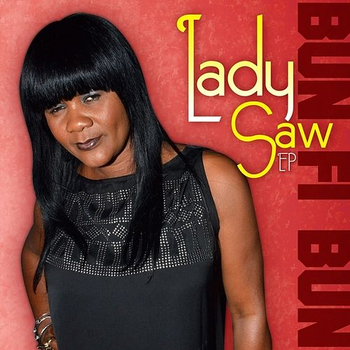 Bun Fi Bun - EP by Lady Saw