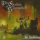 …the Awakening by The Gates of Slumber