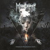 Through Our Darkest Days by Mercenary