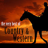The Very Best of Country & Western, 25 Classic Songs by Johnny Cash, Hank Williams, George Jones, Patsy Cline, Tammy Wynette & More! von Various Artists