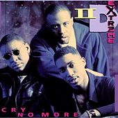Cry No More by II D Extreme