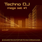 Techno DJ Mega Set #1 by Various Artists