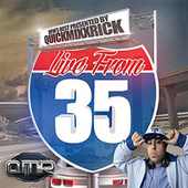Live from 35 by Quick Mixx Rick