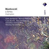 Monteverdi : L'Orfeo [Highlights] (-  Apex) by Various Artists