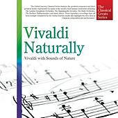 The Classical Greats Series, Vol.48: Vivaldi Naturally by Global Journey