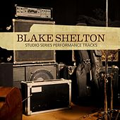 Studio Series Performance Tracks by Blake Shelton