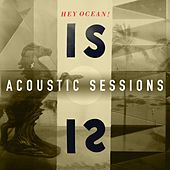 IS Acoustic Sessions by Hey Ocean!