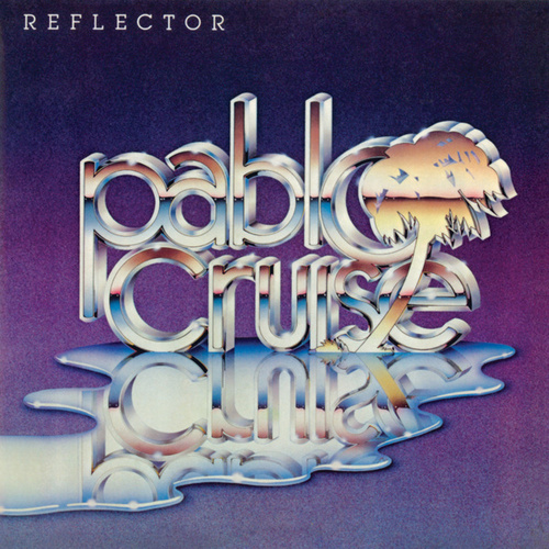 Reflector by Pablo Cruise