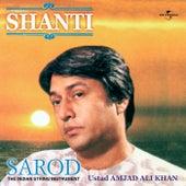 Shanti by Ustad Amjad Ali Khan