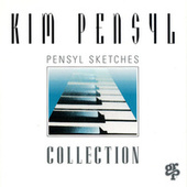 Pensyl Sketches Collection by Kim Pensyl