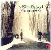 A Kim Pensyl Christmas by Kim Pensyl