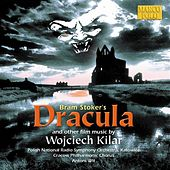KILAR: Bram Stoker's Dracula / Death and the Maiden by Jacek Mentel