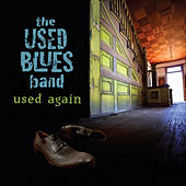 Used Again by The Used Blues Band