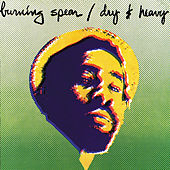 Dry & Heavy by Burning Spear
