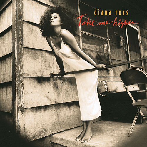 Take Me Higher by Diana Ross