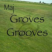 Groves & Grooves by M.A.J.