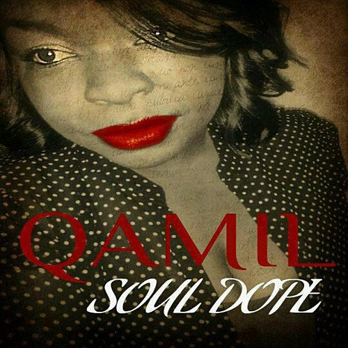 Soul Dope by Qamil