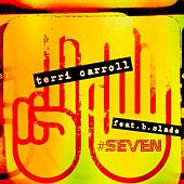 #Seven by Terri Carroll