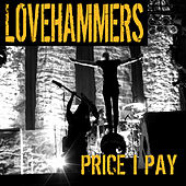Price I Pay by Lovehammers