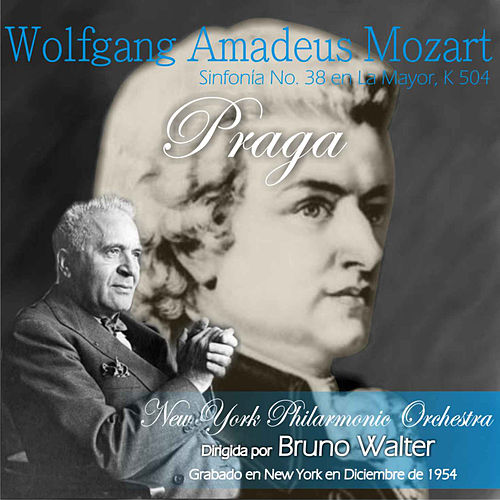 Wolfgang Amadeus Mozart: 'Praga' Symphony No. 38 in A Major, K 504 by Bruno Walter