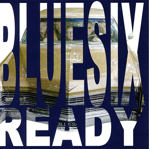 Ready by Blue Six