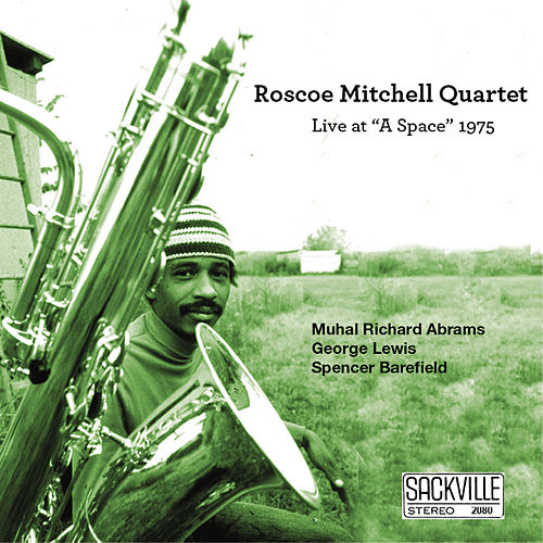 Live At 'A Space' 1975 by Roscoe Mitchell