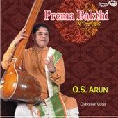 Prema Bhakthi by O.S. Arun