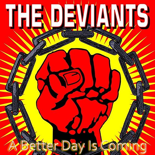 A Better Day Is Coming by The Deviants