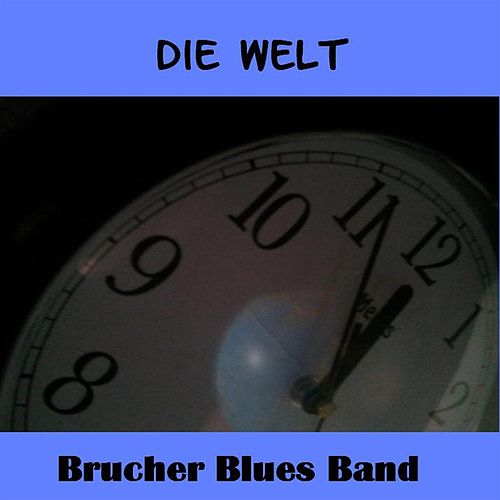 Die Welt by Brucherbluesband