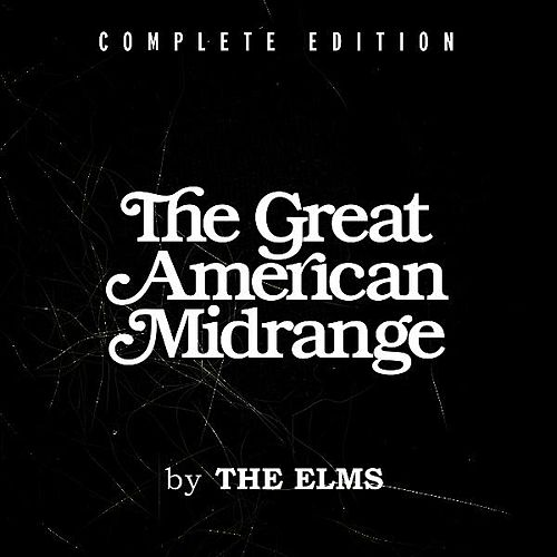 The Great American Midrange (Complete Edition) by The Elms