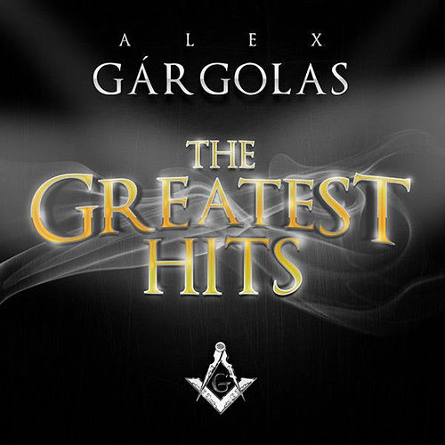 Alex Gargolas Greatest Hits by Various Artists