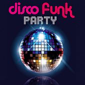 Disco Funk Party von Various Artists