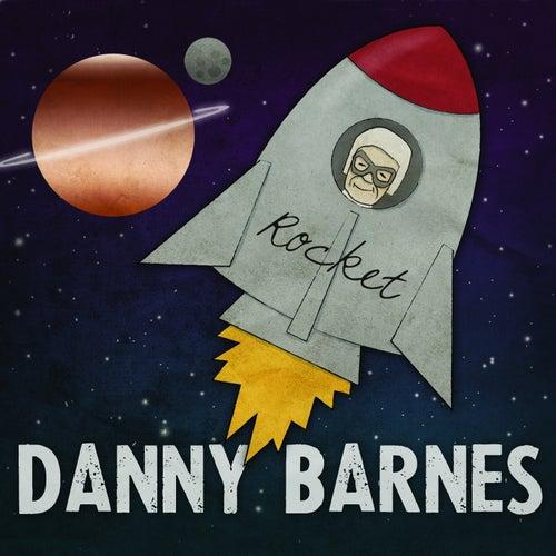 Rocket by Danny Barnes