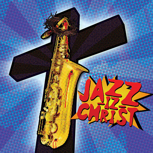 Jazz-Iz Christ by Serj Tankian