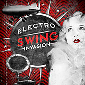 Electro Swing Invasion by Steampunk