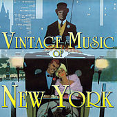 Vintage Music of New York by Various Artists