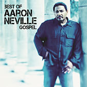 Best Of Aaron Neville by Aaron Neville