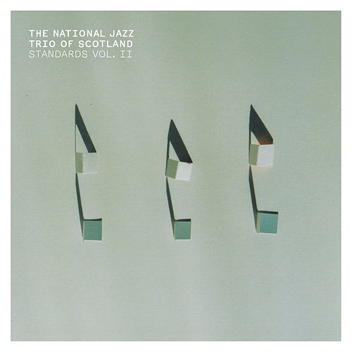 Standards Vol. II by National Jazz Trio Of Scotland