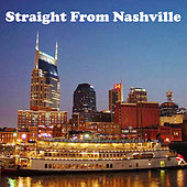 Straight from Nashville by Various Artists