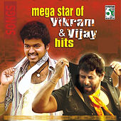 Mega Star of Vikram and Vijay Hits by Various Artists