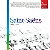 The Classical Greats Series, Vol.40: Saint-Saëns by Global Journey