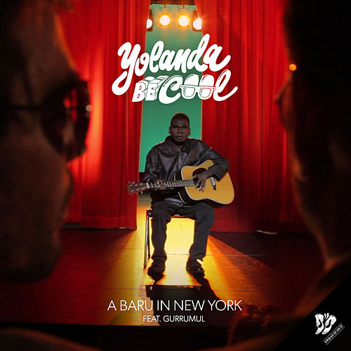 A Baru in New York (Remixes Vol. 2) by Yolanda Be Cool
