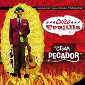 Gran Pecador by Chico Trujillo