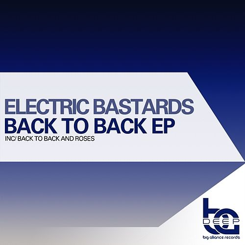 Back To Back EP by Electric Bastards